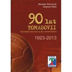 90 lat Tomasovii - piłkarska historia klubu sportowego 1923-2013