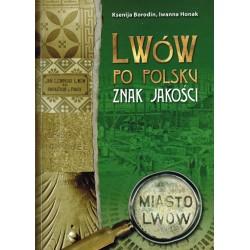 Lwów po polsku: Znak jakości