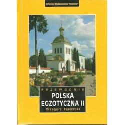 Polska egzotyczna II. Przewodnik