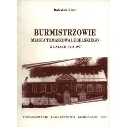 Burmistrzowie miasta Tomaszowa Lubelskiego w latach 1918-1997