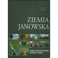 Ziemia Janowska historia, dziedzictwo kulturowe, krajobrazy, prz