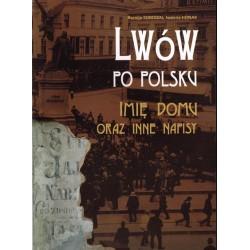 Lwów po polsku - imię domu oraz inne napisy
