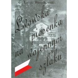 Lwowska piosenka na wojennym szlaku