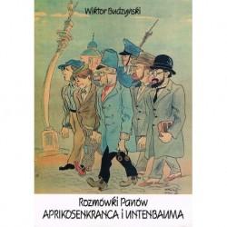 Rozmówki Panów Aprikosenkranca i Untenbauma