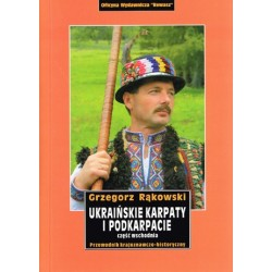 Ukraińskie Karpaty i Podkarpacie. Część wschodnia. Przewodnik kr