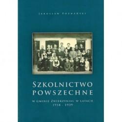Szkolnictwo powszechne w gminie Zwierzyniec w latach 1918 - 1939