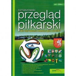 Tomaszowski przegląd piłkarski - Nr 1 - 2014