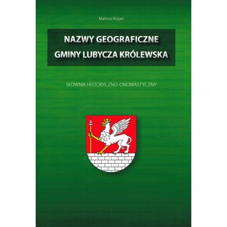 Nazwy geograficzne gminy Lubycza Królewska