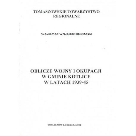 Oblicze wojny i okupacji w gminie Kotlice w latach 1939-45
