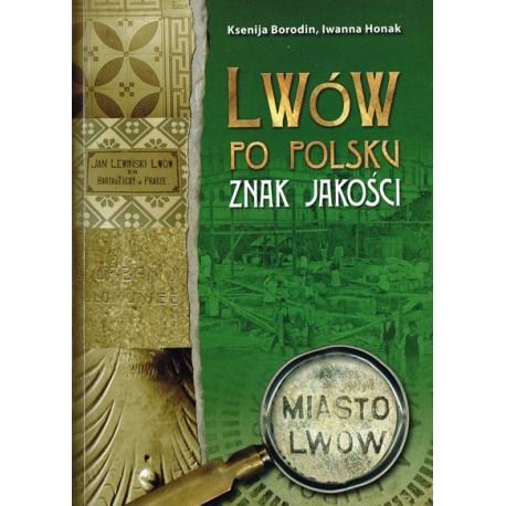 Lwów po polsku: Znak jakości w. POLSKA