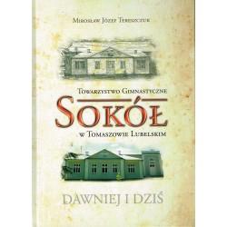 """Towarzytwo gimnasyczne """"Sokół"""" w Tomaszowie Lubelskim"""