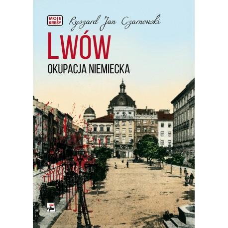 Lwów. Okupacja niemiecka
