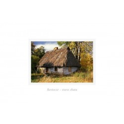Roztocze - stara chata