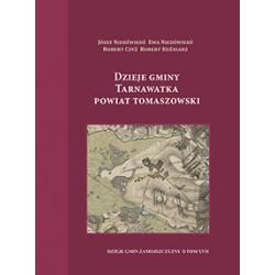 Dzieje gminy Tarnawatka powiat Tomaszowski