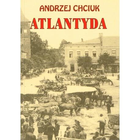 Atlantyda Andrzej Chciuk