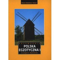 Polska egzotyczna I. Przewodnik