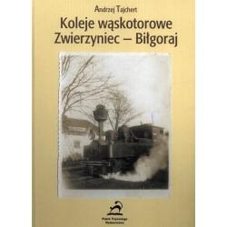 Koleje wąskotorowe Zwierzyniec - Biłgoraj