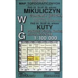 Mikuliczyn / Kuty. Reedycja map topograficznych WIG 1:100 000