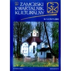 Zamojski Kwartalnik Kulturalny 2002 nr 1-2 (70-71)