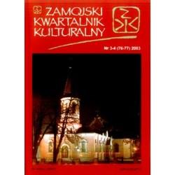 Zamojski Kwartalnik Kulturalny 2003 nr 3-4 (76-77)