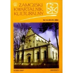 Zamojski Kwartalnik Kulturalny 2004 nr 3-4 (80-81)