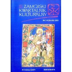 Zamojski Kwartalnik Kulturalny 2005 nr 3-4 (84-85)