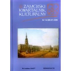 Zamojski Kwartalnik Kulturalny 2006 nr 1-2 (86-87)
