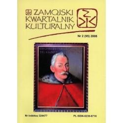 Zamojski Kwartalnik Kulturalny 2008 nr 2 (95)