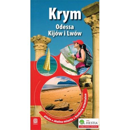 Krym oraz Odessa, Kijów i Lwów. Przewodnik