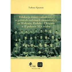 Edukacja dzieci i młodzieży w polskich rodzinach ziemiańskich...
