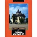 Ziemia Lwowska. Przewodnik po Ukrainie Zachodniej część III