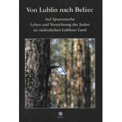 Von Lublin nach Bełżec
