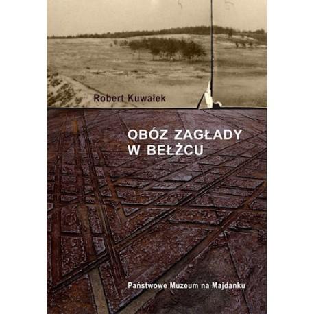 Obóz zagłady w Bełżcu