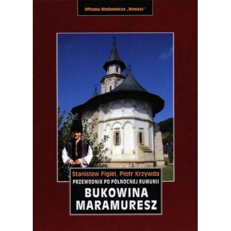 Bukowina - Maramuresz. Przewodnik po północnej Rumunii