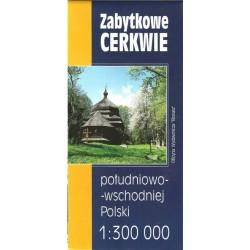 Zabytkowe cerkwie południowo-wschodniej Polski