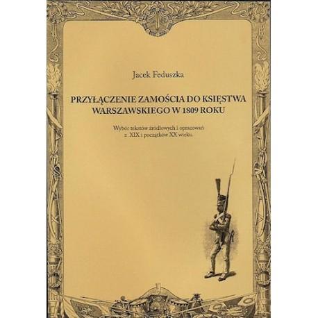 Przyłączenie Zamościa do Księstwa Warszawskiego w 1809 roku