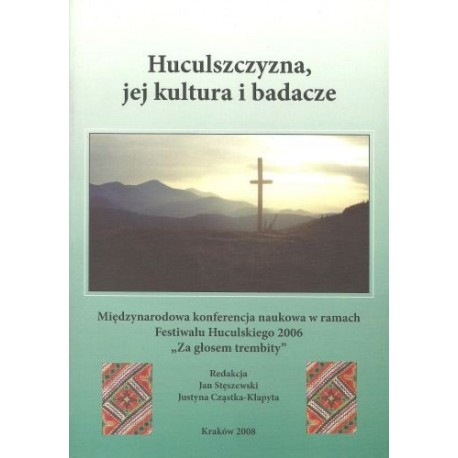 Huculszczyzna, jej kultura i badacze