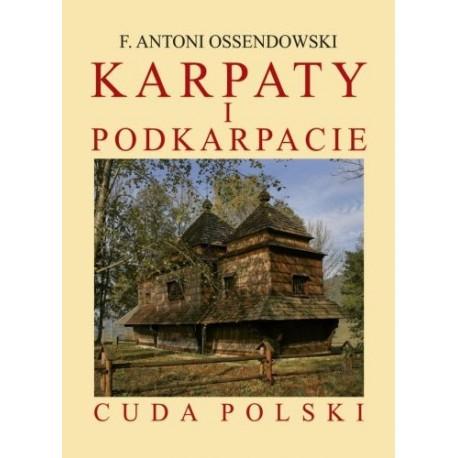 Karpaty i Podkarpacie. Cuda Polski