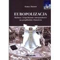 Europolizacja Kultura i dopełnienie europejskości na przykładzie