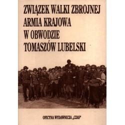 Związek Walki Zbrojnej Armia Krajowa w obwodzie Tomaszów Lub.
