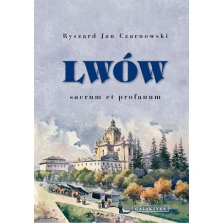 Lwów. Sacrum et profanum